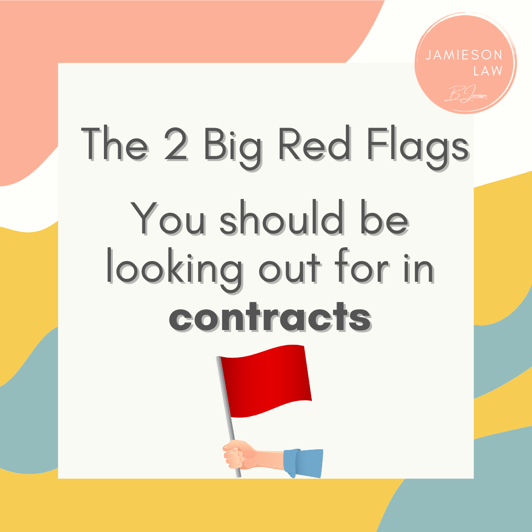 The 2 Big Red Flags You Should Be Looking Out For In Contracts